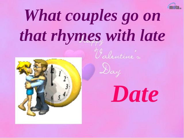 What couples go on that rhymes with late Date