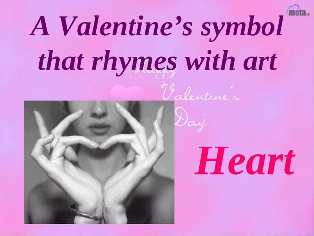 A Valentine's symbol that rhymes with art Heart