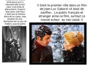 C'est l'aucteur français le plus connu, le plus aimé parce qu'il a mauvaise