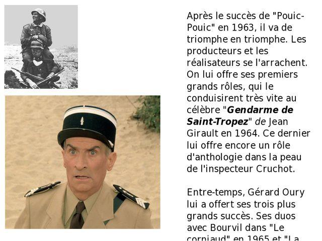 """Après le succès de """"Pouic-Pouic"""" en 1963, il va de triomphe en triomphe. Les..."""