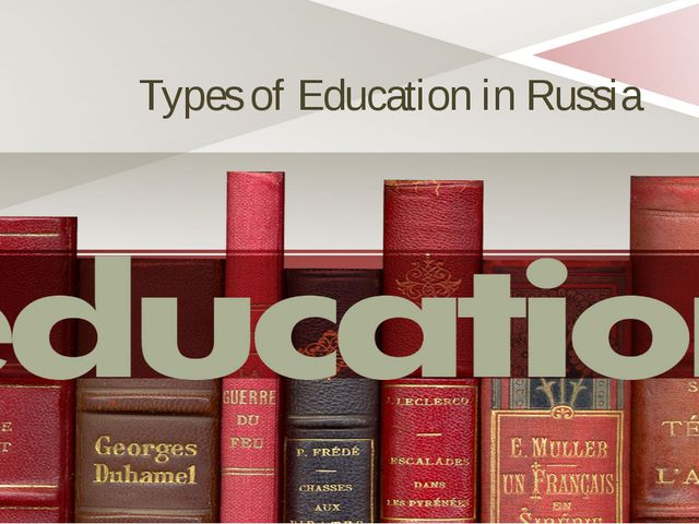 Types of Education in Russia