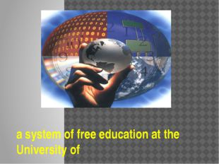 a system of free education at the University of