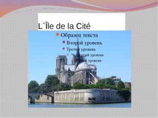 L`Île de la Cité