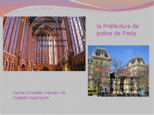Sainte-Chapelle, intérieur de chapelle supérieure laPréfecture de police de