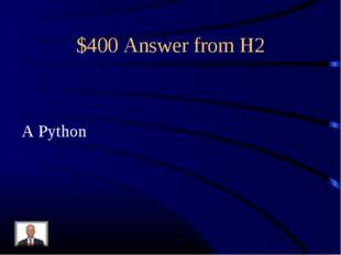 $400 Answer from H2 A Python