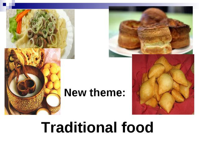 New theme: Traditional food