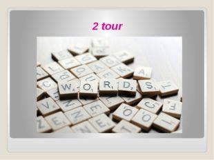 2 tour