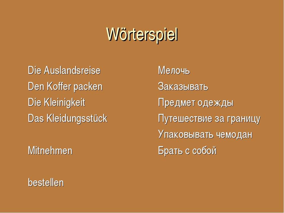Wörterspiel Die Auslandsreise Den Koffer packen Die Kleinigkeit Das Kleidungs...
