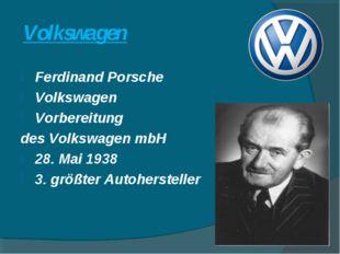 Volkswagen Ferdinand Porsche Volkswagen Vorbereitung des Volkswagen mbH 28. M
