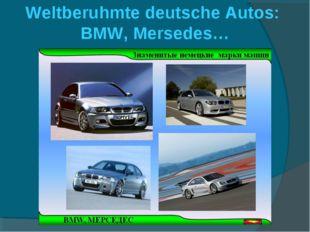 Weltberuhmte deutsche Autos: BMW, Mersedes…