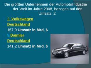 Die größten Unternehmen der Automobilindustrie der Welt im Jahre 2008, bezoge