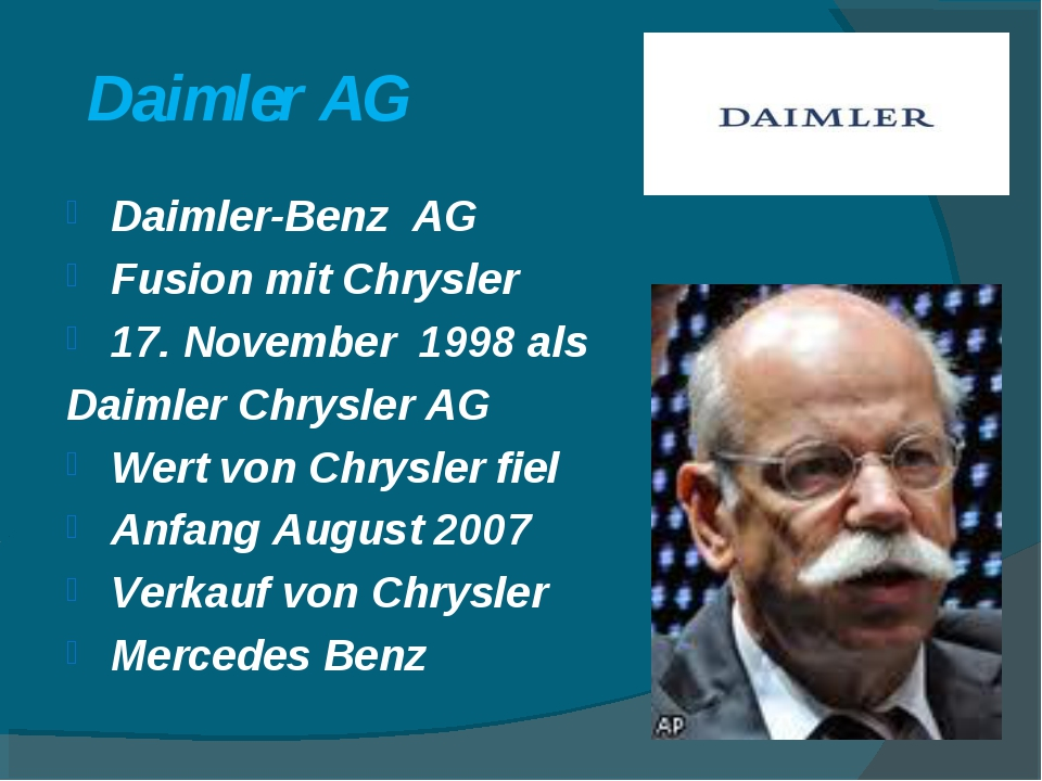 Daimler AG Daimler-Benz AG Fusion mit Chrysler 17. November 1998 als Daimler...