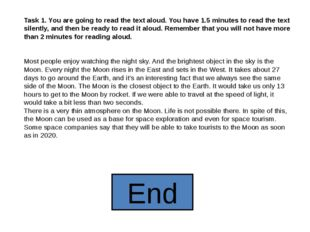 Task 1. You are going to read the text aloud. You have 1.5 minutes to read th