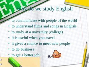Why do we study English to communicate with people of the world to understand