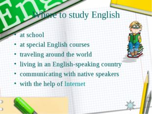 Where to study English at school at special English courses traveling around