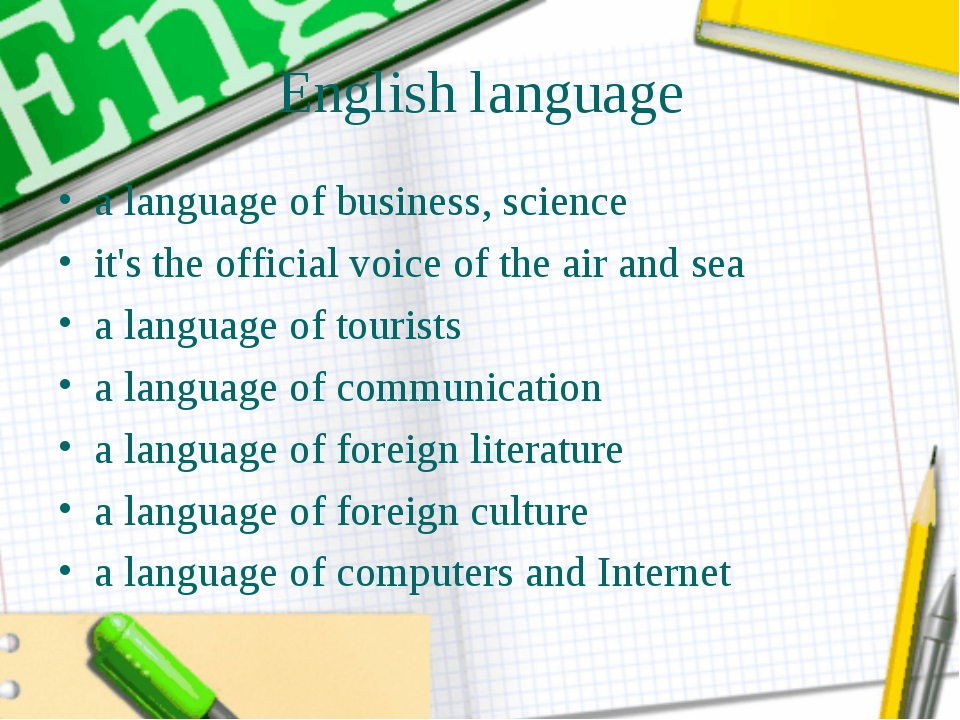 English language a language of business, science it's the official voice of t...