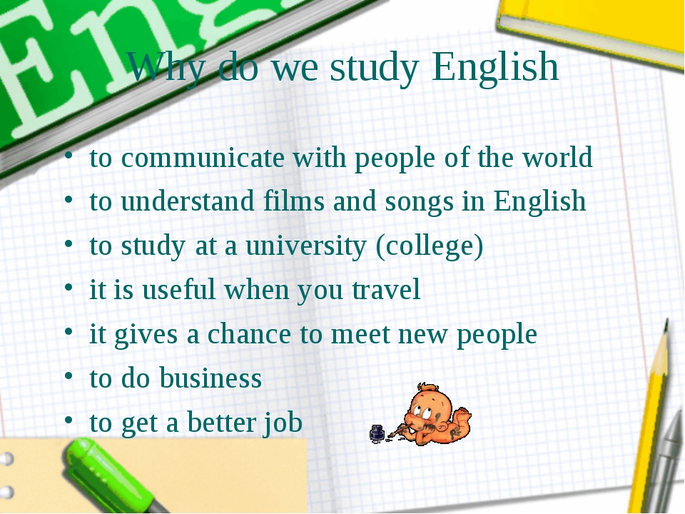 Why do we study English to communicate with people of the world to understand...
