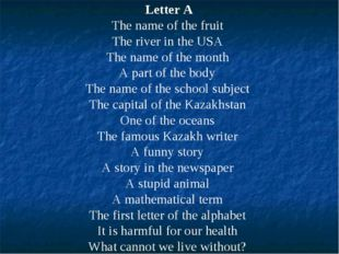 Letter A The name of the fruit The river in the USA The name of the month A p