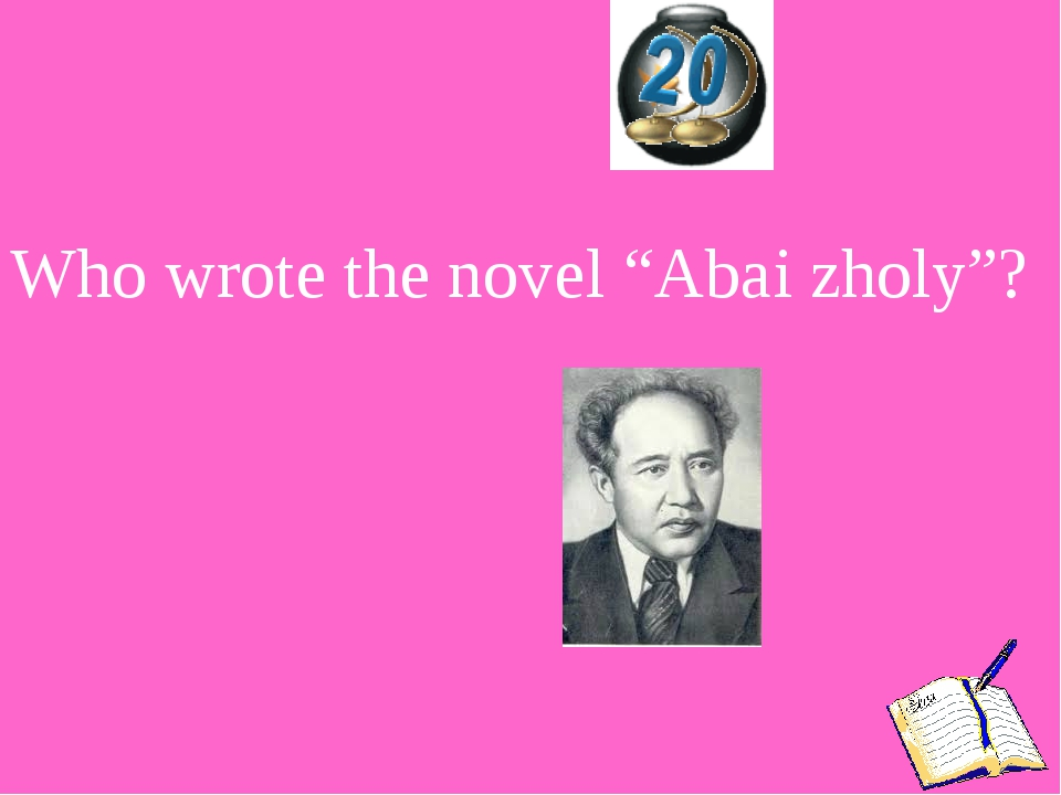 "Who wrote the novel ""Abai zholy""?"