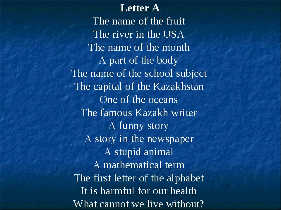 Letter A The name of the fruit The river in the USA The name of the month A p...