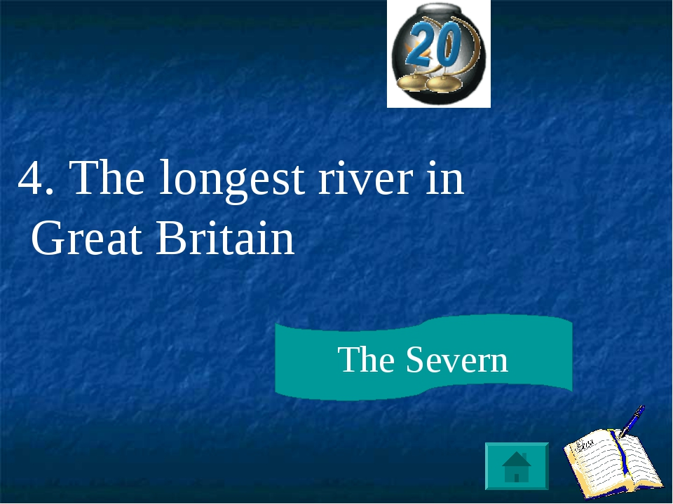 4. The longest river in Great Britain The Severn