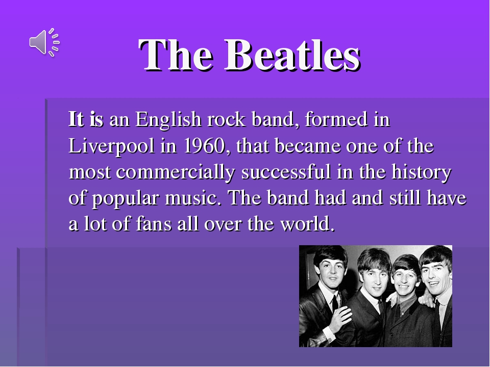 The Beatles It is an English rock band, formed in Liverpool in 1960, that bec...