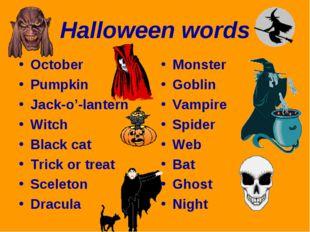 Halloween words October Pumpkin Jack-o'-lantern Witch Black cat Trick or trea