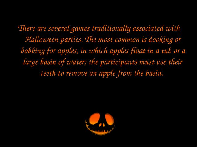 There are several games traditionally associated with Halloween parties. The...