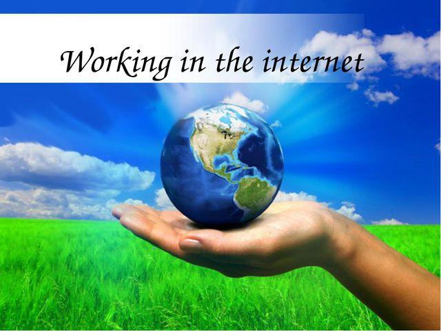 Make Kuralai's dream vacation plan Working in the internet