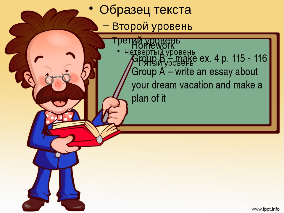 Homework Group C – make ex. 4 p. 115 - 116 Group B – to retell the text Group...