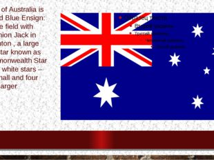 Theflag ofAustraliais adefacedBlue Ensign: a blue field with theUnion J