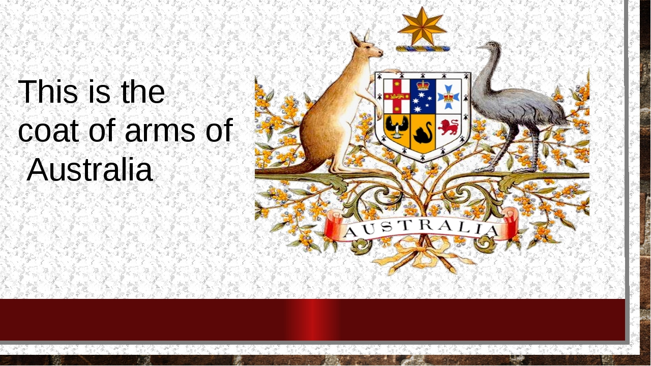 This is the coat of arms of Australia