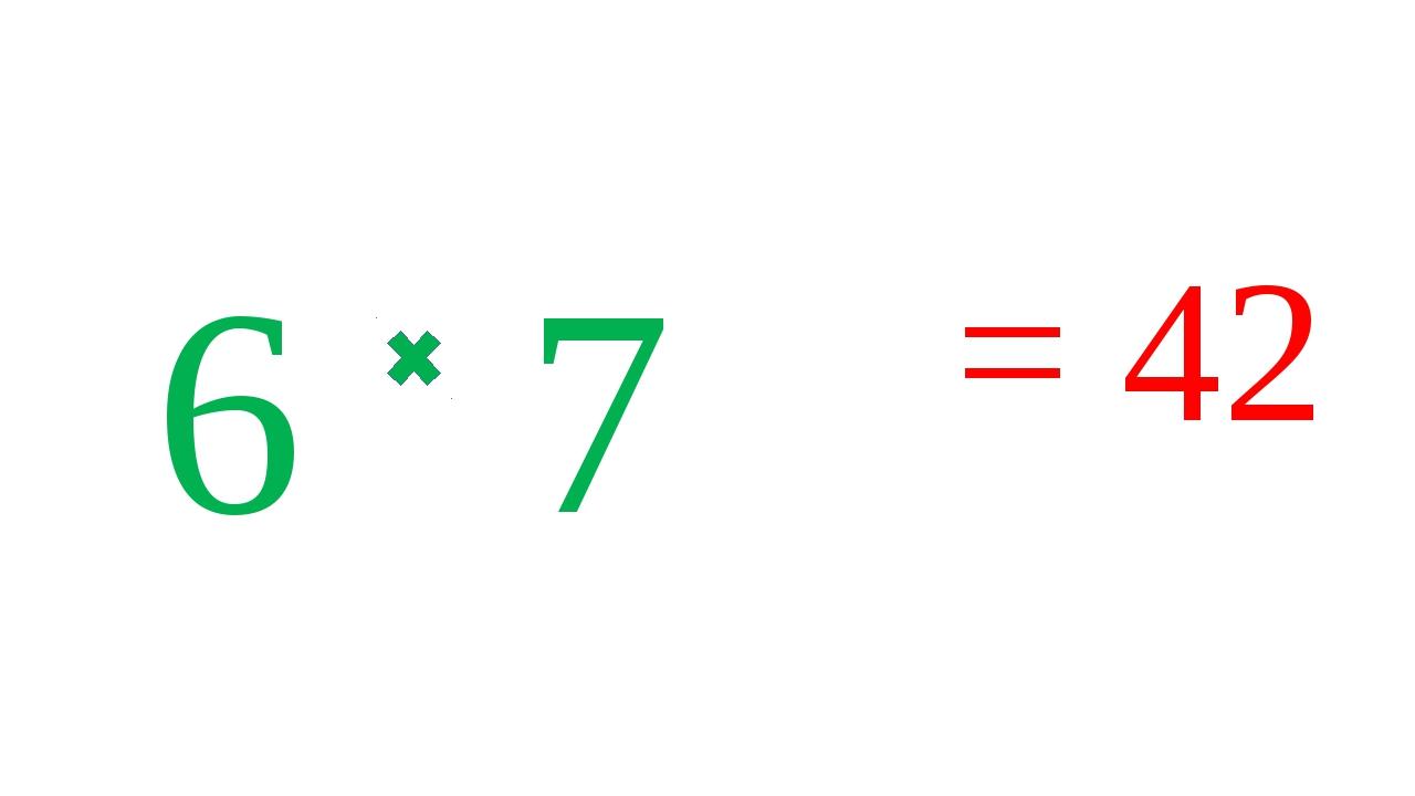 6 7 = 42