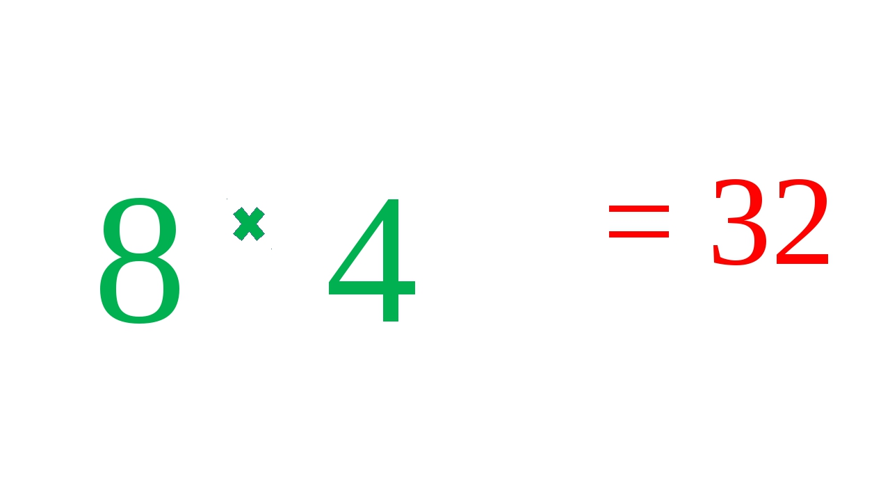 8 4 = 32
