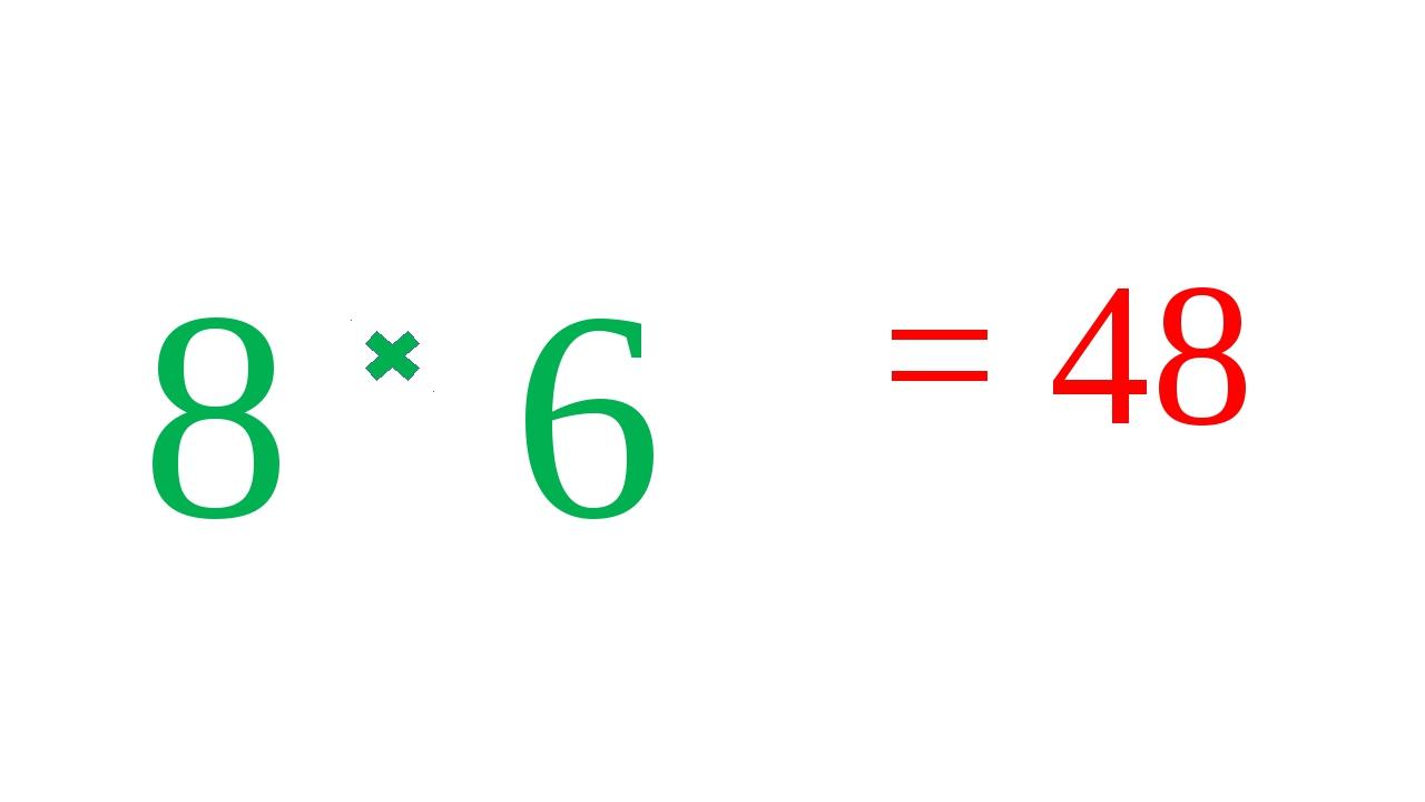 8 6 = 48