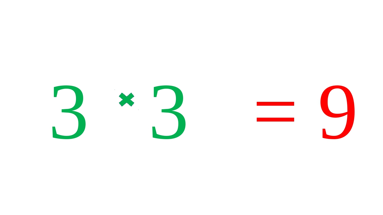 3 3 = 9