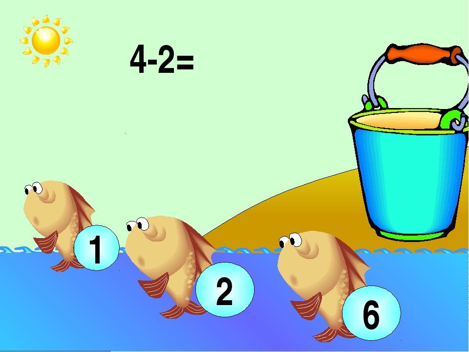 4-2= 2 1 6