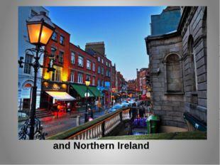 and Northern Ireland