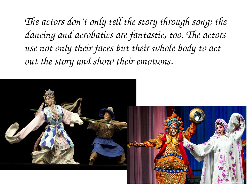 The actors don`t only tell the story through song; the dancing and acrobatics...