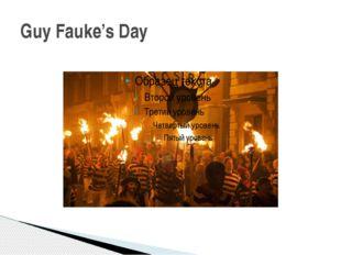Guy Fauke's Day