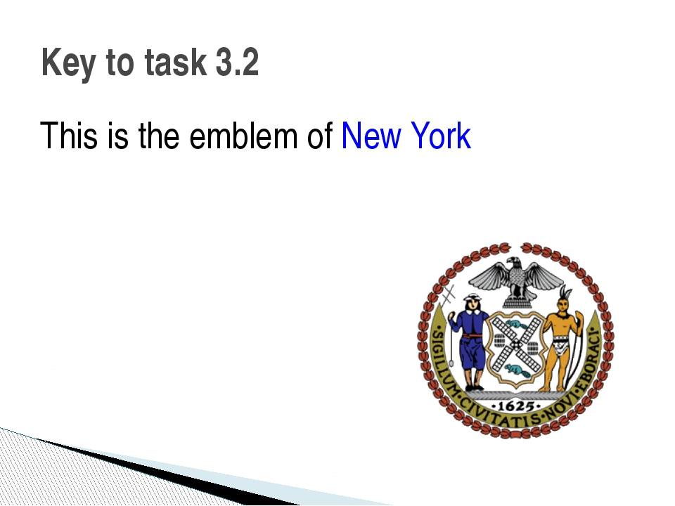 This is the emblem of New York Key to task 3.2