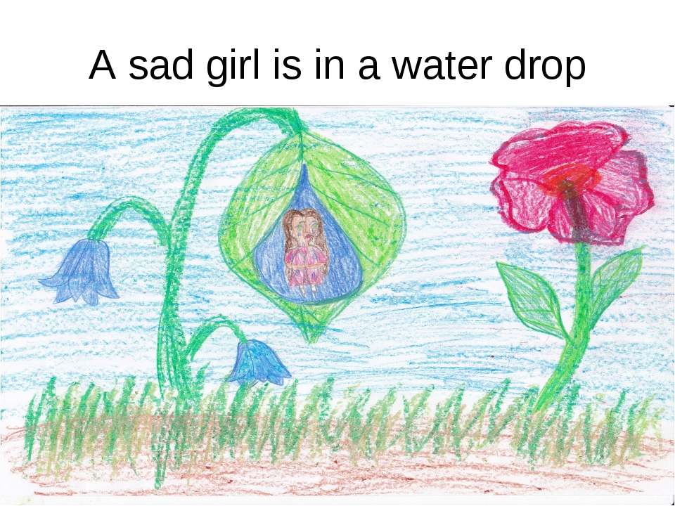 A sad girl is in a water drop