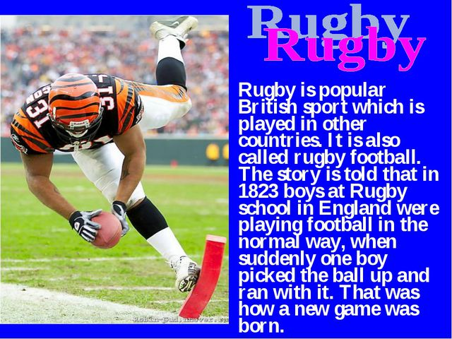 Rugby is popular British sport which is played in other countries. It is also...