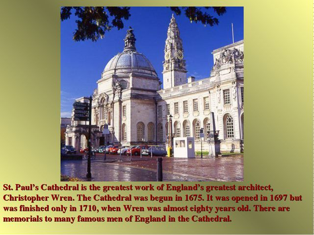 St. Paul's Cathedral is the greatest work of England's greatest architect, Ch...