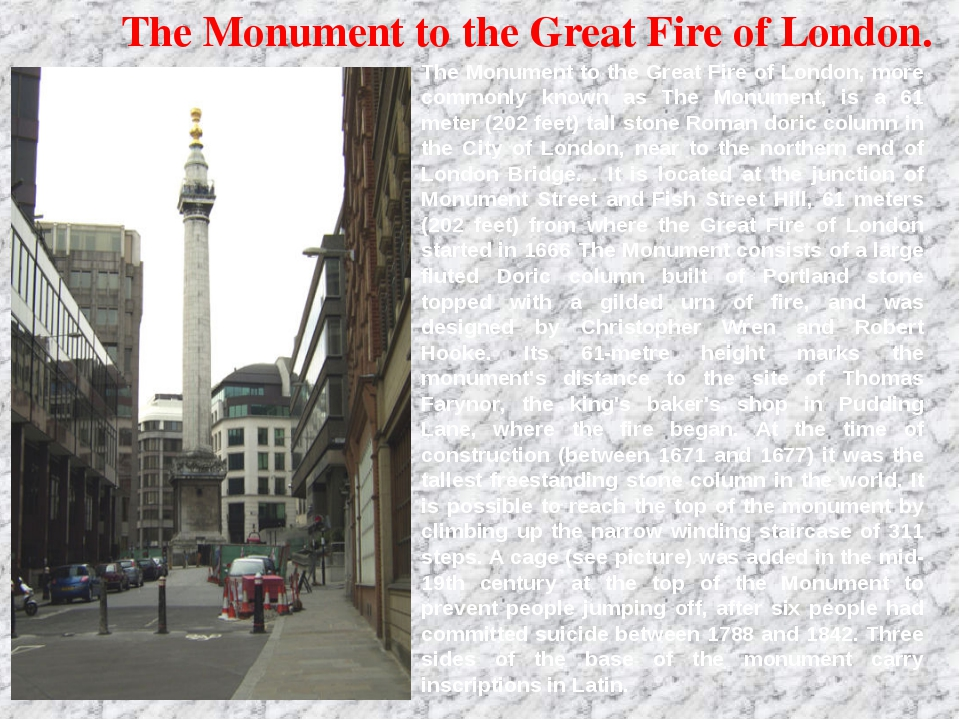 The Monument to the Great Fire of London. The Monument to the Great Fire of...