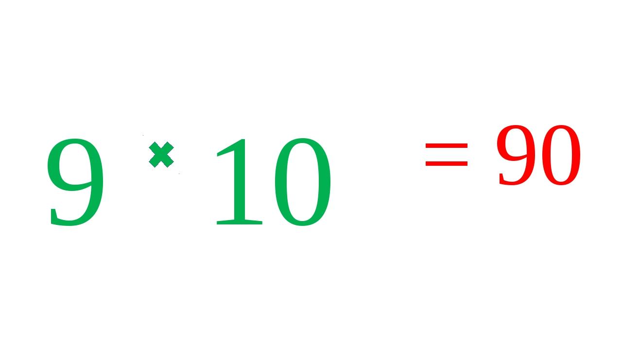 9 10 = 90