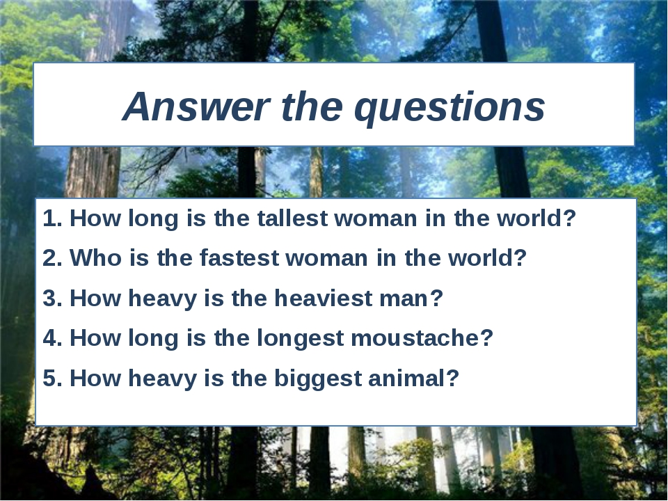 Answer the questions 1. How long is the tallest woman in the world? 2. Who is...