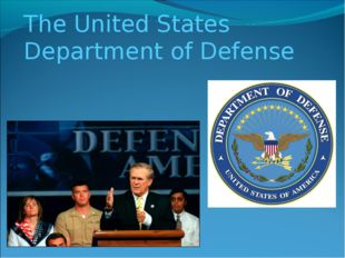 The United States Department of Defense
