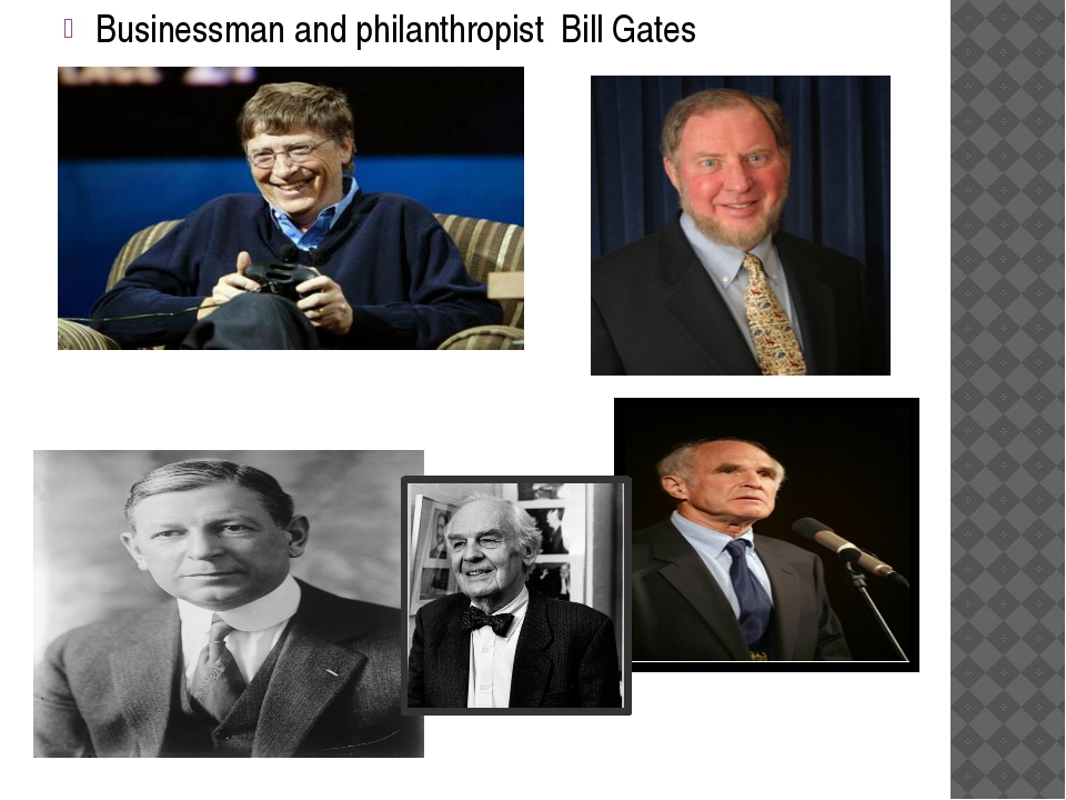 Businessman and philanthropist Bill Gates