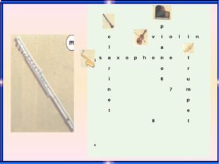 1 2 p c 3 v i o l i n l a 5 4 s a x o p h o n e t r o r i 6 u n 7 m e p t e